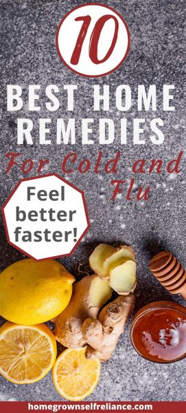Are you feeling under the weather? Here are the 10 best home remedies to use for colds and flu! #diyhealth #diymedicine #homeremedies