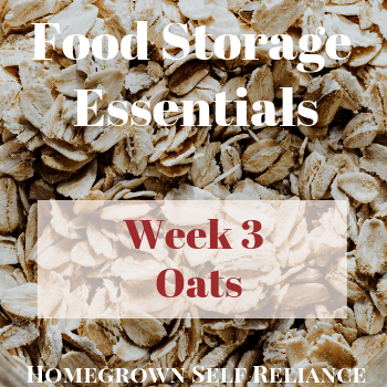 Oats - Food Storage Essentials Week 3