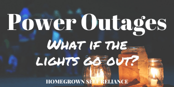 Prepare for power outages - what if the lights go out?