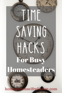 Do you want to have a homestead, but think you're too busy? Here are some great time saving hacks, so you can live that #farmlife! #homesteading #farmlife #selfreliance