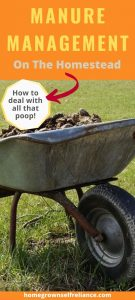 Manure management on the homestead