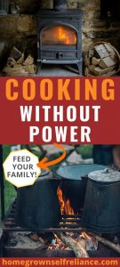 Cooking without power is a skill everyone should have for emergencies.