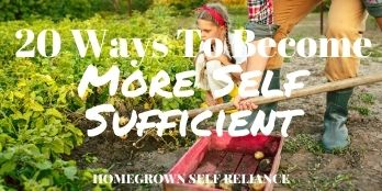 20 ways to become more self sufficient