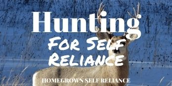 Hunting For Self Reliance