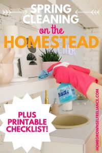 Spring cleaning on the homestead - plus printable checklist!