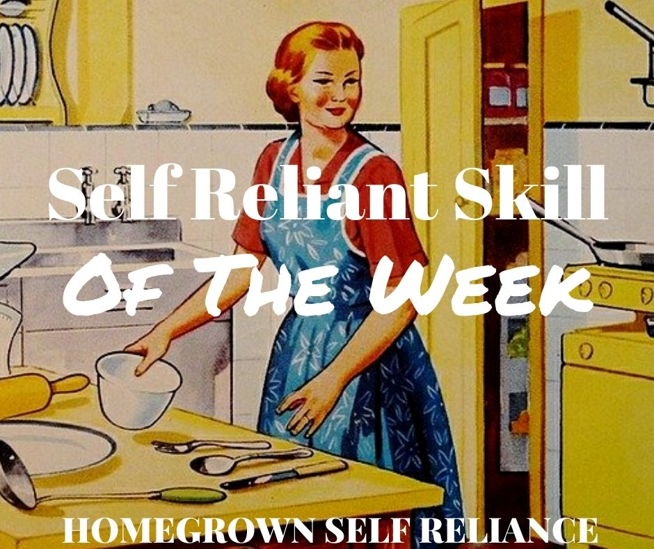 Self Reliant Skill of the Week